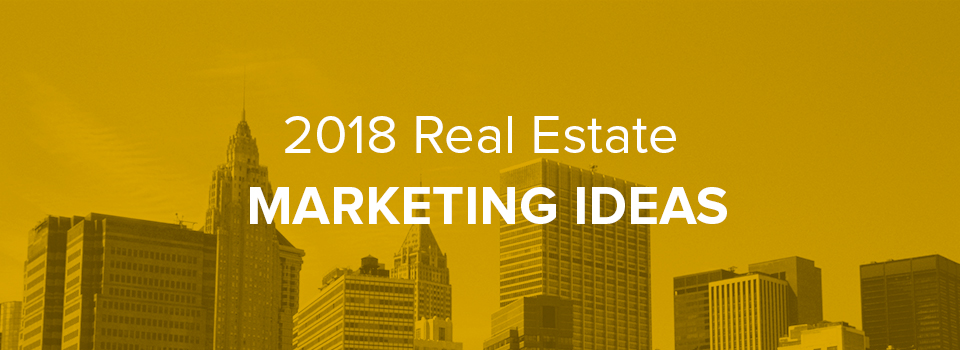 26 actionable real estate marketing ideas for 2018 inmotion real when it comes to commercial real estate marketing its important to have strategies in place that will help you maximize visibility and stand out from all stopboris Gallery